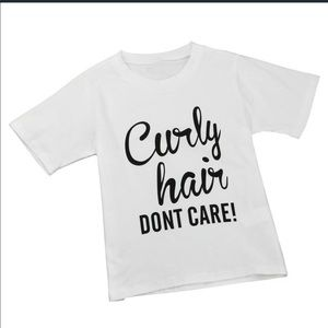 """Other - Toddler Girls """"Curly Hair Don't Care"""" T-Shirt"""